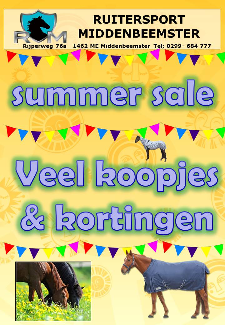 SUPER SUMMER SALE .Ruitersport Middenbeemster 2019.3